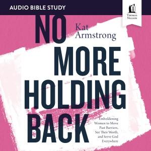 No More Holding Back: Audio Bible Studies