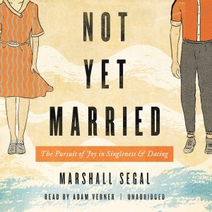 Not Yet Married
