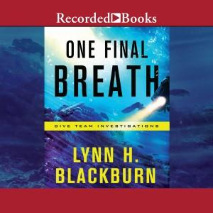 One Final Breath (Dive Team Investigations, Book #3)