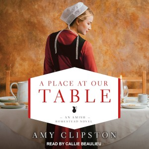 A Place at Our Table (Amish Homestead, Book #1)