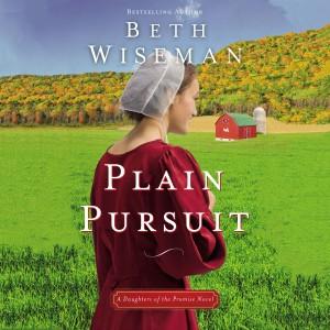 Plain Pursuit (A Daughters of the Promise Novel, Book #2)