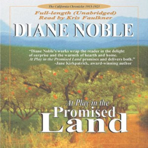 At Play in the Promise Land (California Chronicles Series, Book #3)