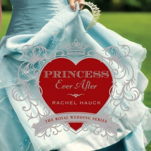Princess Ever After (Royal Wedding Series, Book #2)