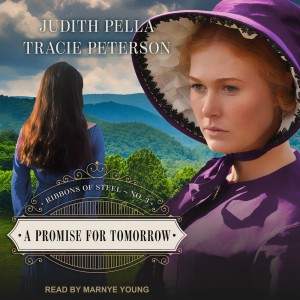 A Promise for Tomorrow (Ribbons of Steel, Book #3)