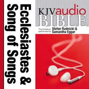 Pure Voice Audio Bible - King James Version, KJV: (18) Ecclesiastes and Song of Songs
