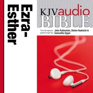 Pure Voice Audio Bible - King James Version, KJV: (14) Ezra, Nehemiah, and Esther