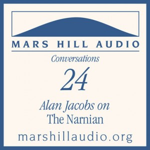 Alan Jacobs on The Narnian