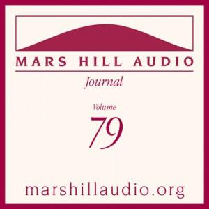 Mars Hill Audio Journal, Volume 79