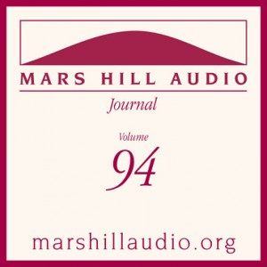 Mars Hill Audio Journal, Volume 94
