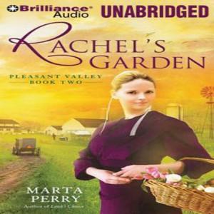 Rachel's Garden (Pleasant Valley Series, Book #2)