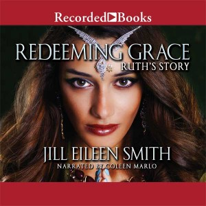 Redeeming Grace: Ruth's Story (Daughters of the Promised Land, Book #3)