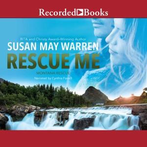 Rescue Me (Montana Rescue, Book #2)
