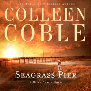 Seagrass Pier (The Hope Beach Series, Book #3)