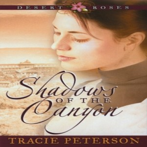 Shadows of the Canyon (Desert Roses, Book #1)