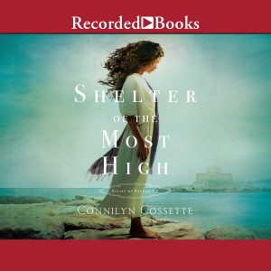 Shelter of the Most High (Cities of Refuge, Book #2)