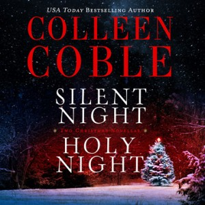 Silent Night, Holy Night (A Colleen Coble Christmas Collection)