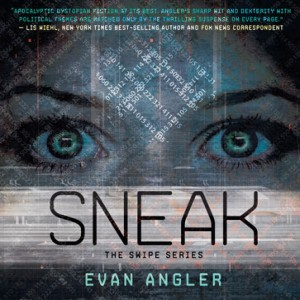 Sneak (Swipe Series, Book #2)