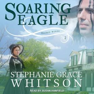 Soaring Eagle (Prairie Winds, Book #2)