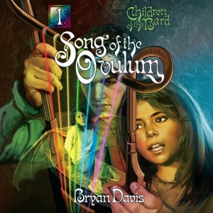 Song of the Ovulum (Children of the Bard, Book #1)