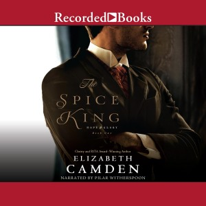 The Spice King (Hope and Glory, Book #1)