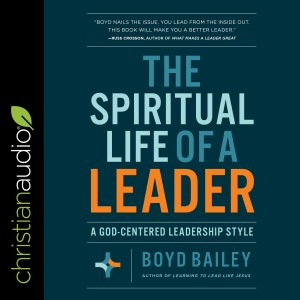 The Spiritual Life of a Leader
