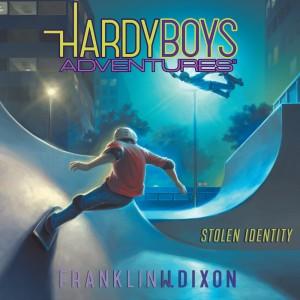 Stolen Identity (Hardy Boys Adventures, Book #16)