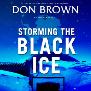 Storming The Black Ice (Pacific Rim Series, Book #3)