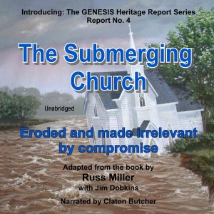The Submerging Church (GENESIS Heritage Report, Book #4)