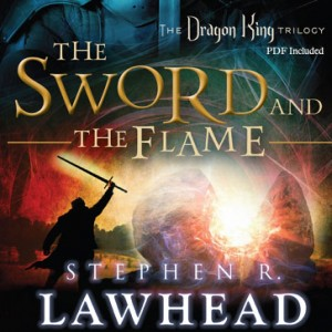 The Sword and the Flame (The Dragon King Trilogy, Book #3)