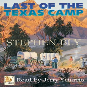 The Last of the Texas Camp (Fortunes of the Black Hills Series, Book #5)