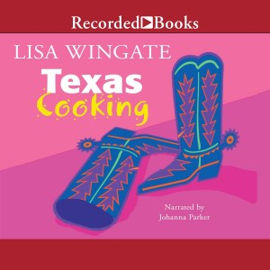 Texas Cooking (Texas Hill Country, Book #1)