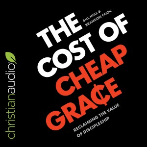 The Cost of Cheap Grace