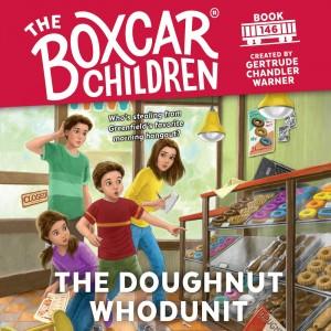 The Doughnut Whodunit (The Boxcar Children, Book #146)