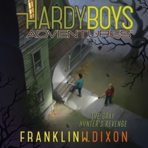 The Gray Hunter's Revenge (Hardy Boys Adventures, Book #17)