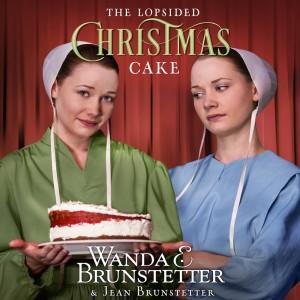 The Lopsided Christmas Cake (Lopsided Christmas Cake, Book #1)