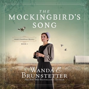 The Mockingbird's Song (Amish Greenhouse Mystery, Book #2)