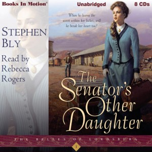 The Senator's Other Daughter (The Belles of Lordsburg, Book 1)