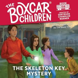 The Skeleton Key Mystery (Boxcar Children, Book #156)