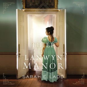 The Thief of Lanwyn Manor (The Cornwall Novels, Book #2)