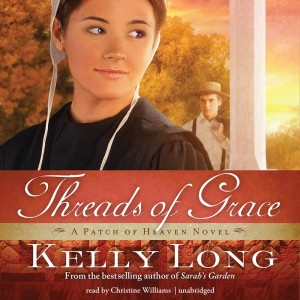Threads of Grace (The Patch of Heaven Novels, Book #3)