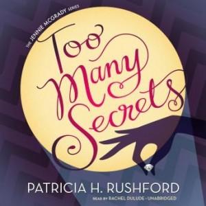 Too Many Secrets (The Jennie McGrady Mysteries, Book #1)