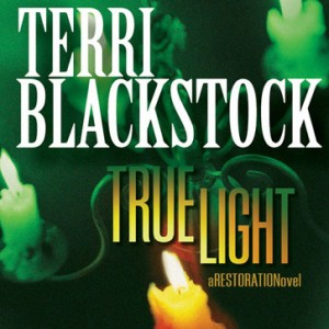True Light (The Restoration Series, Book #3)