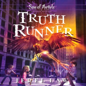 Truth Runner (Son of Angels Jonah Stone Series, Book #4)