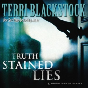 Truth Stained Lies (Moonlighters Series, Book #1)