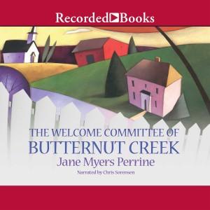 The Welcome Committee of Butternut Creek (Butternut Creek, Book #1)