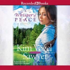 A Whisper of Peace (Heart of the Prairie, Book #7)