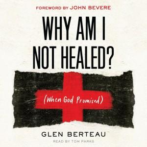 Why am I Not Healed?