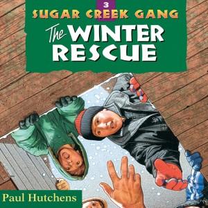 The Winter Rescue (Sugar Creek Gang, Book #3)