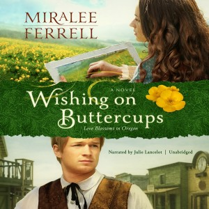Wishing on Buttercups (Love Blossoms in Oregon, Book #2)