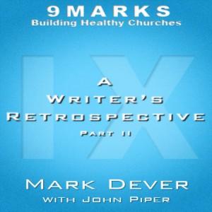 A Writer's Retrospective Part Two